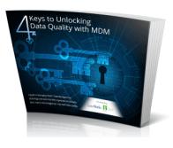 4 Keys to Unlocking Data Quality with MDM